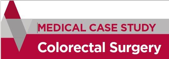 Medical Case Study - Colorectal Surgery