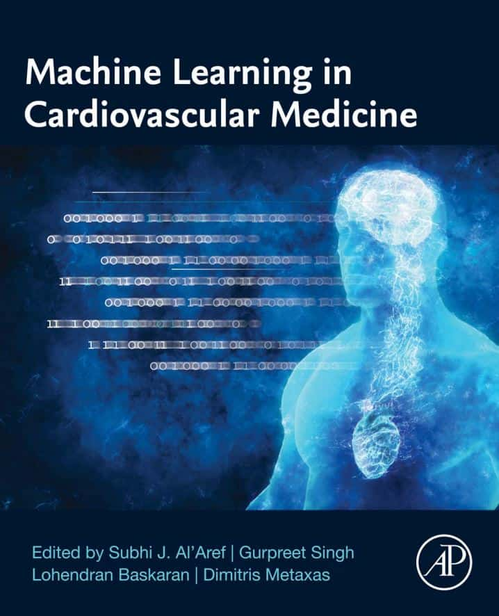 """His recently published book, """"Machine Learning in Cardiovascular Medicine,"""" coincides with Subhi Al'Aref's, M.D., NIH-funded heart study using artificial intelligence. (image credit, Elsevier)"""