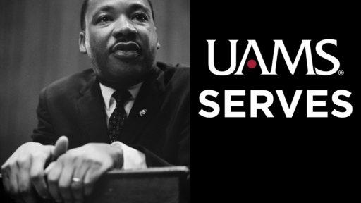 UAMS Serves MLK