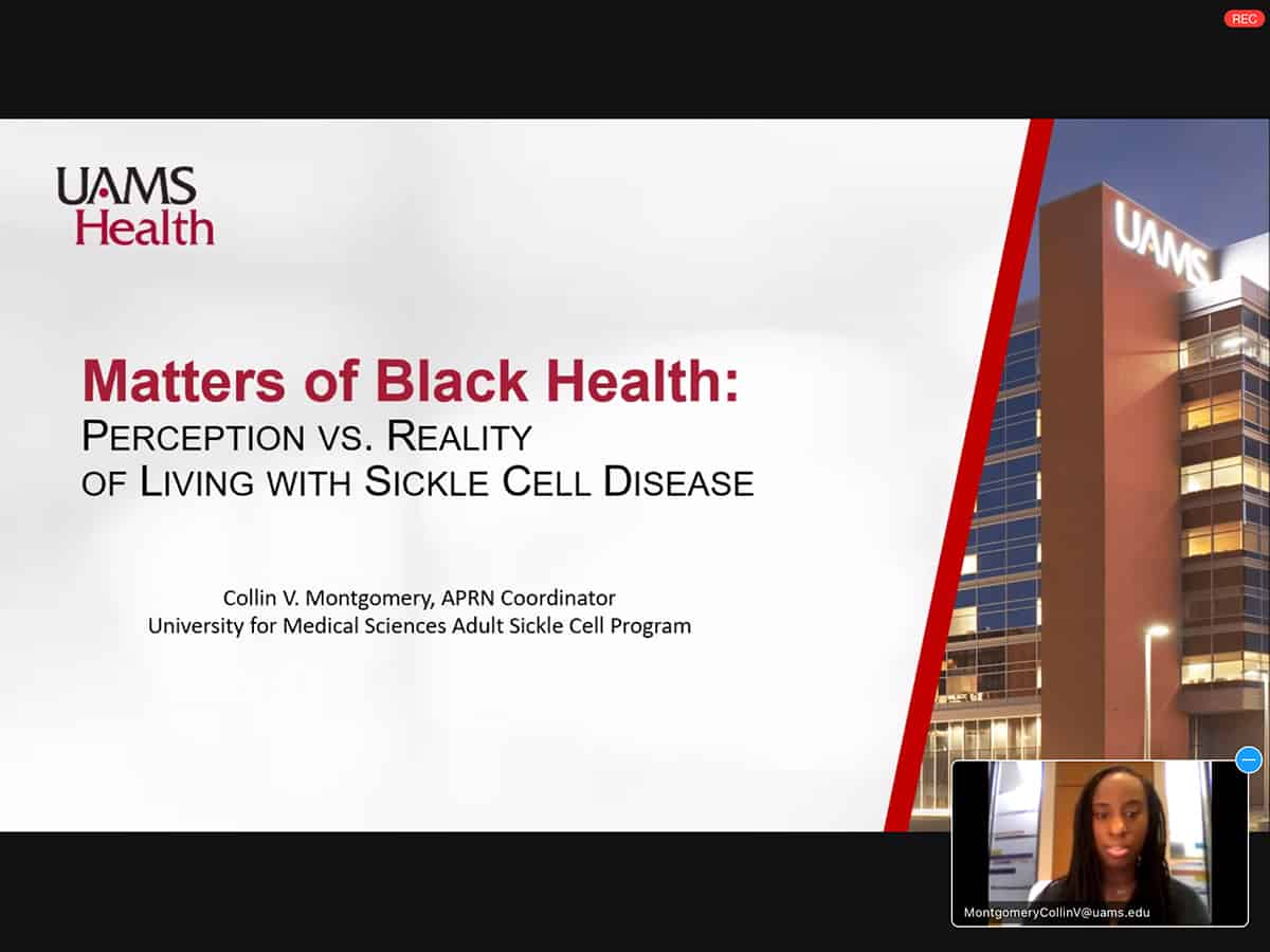 Collin Montgomery, APRN, lower right, was one of three featured speakers during the recent, virtual Sickle Cell Symposium at UAMS.